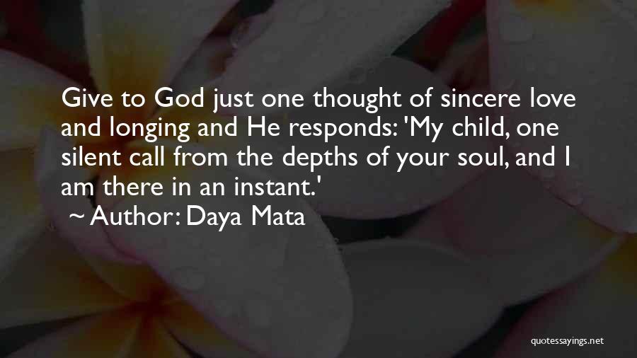 I Am God's Child Quotes By Daya Mata