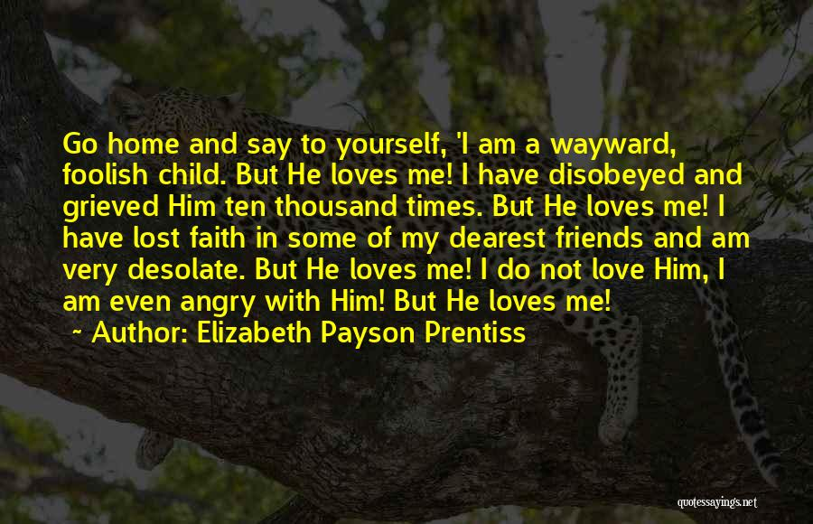 I Am God's Child Quotes By Elizabeth Payson Prentiss