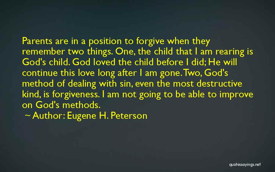 I Am God's Child Quotes By Eugene H. Peterson