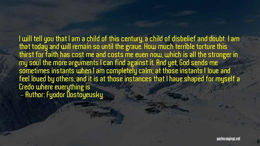 I Am God's Child Quotes By Fyodor Dostoyevsky