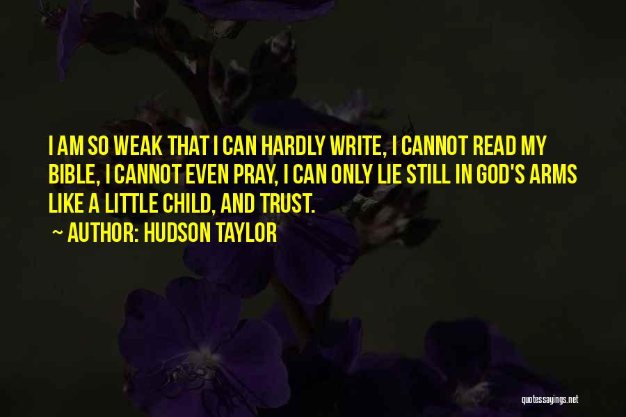 I Am God's Child Quotes By Hudson Taylor