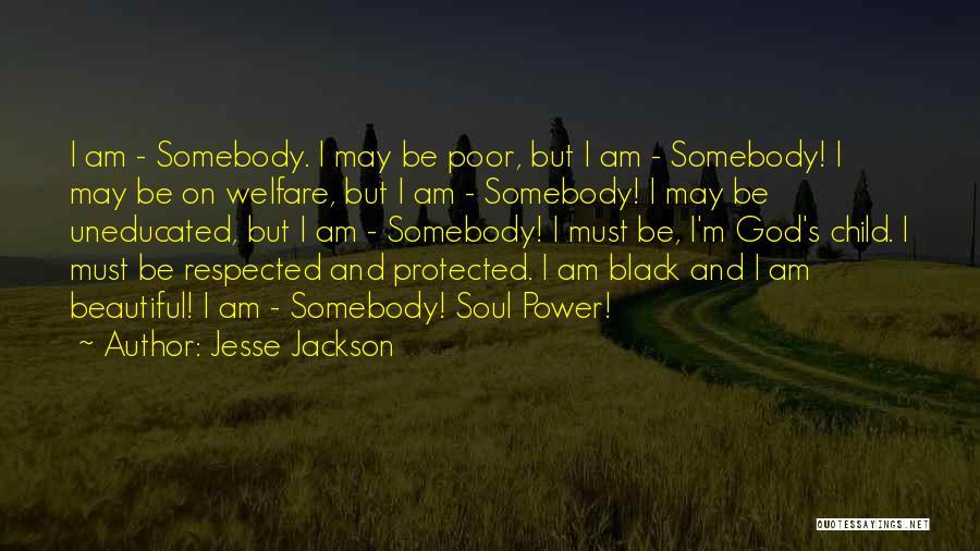 I Am God's Child Quotes By Jesse Jackson
