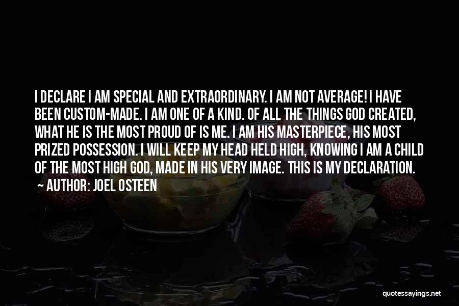 I Am God's Child Quotes By Joel Osteen