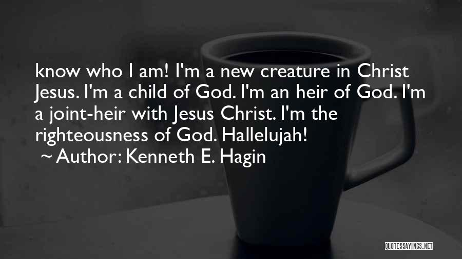I Am God's Child Quotes By Kenneth E. Hagin