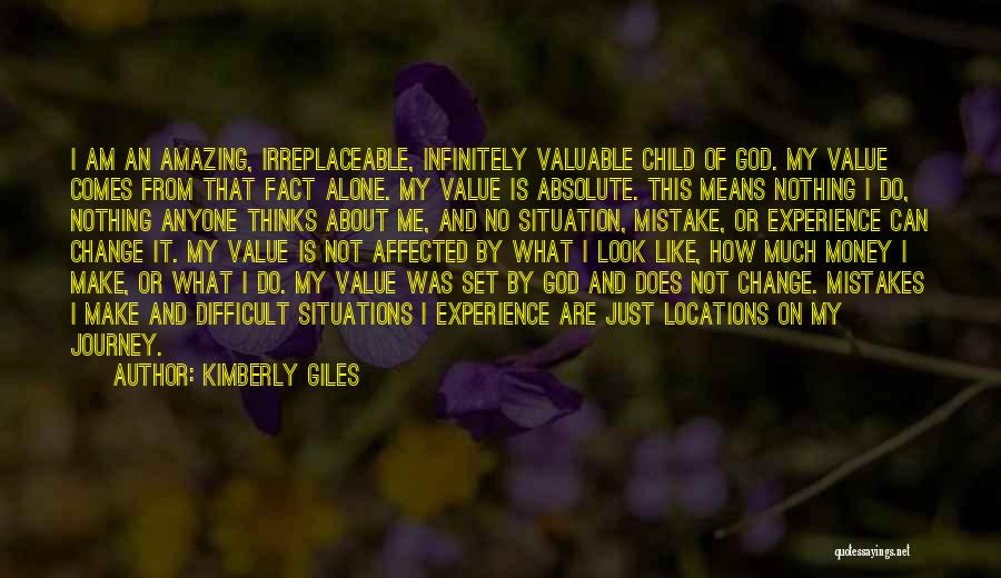 I Am God's Child Quotes By Kimberly Giles