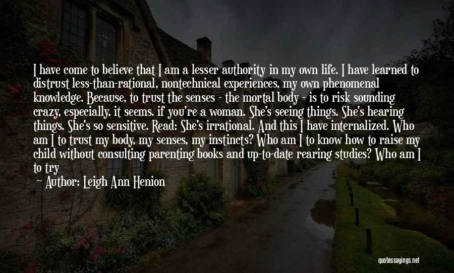 I Am God's Child Quotes By Leigh Ann Henion
