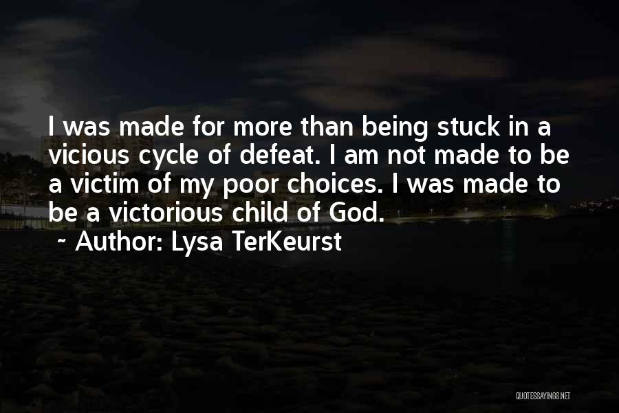 I Am God's Child Quotes By Lysa TerKeurst