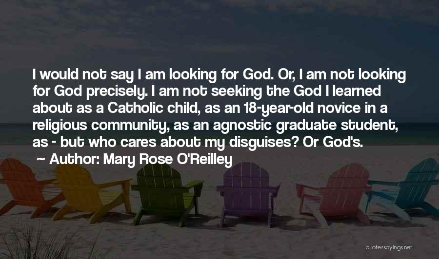 I Am God's Child Quotes By Mary Rose O'Reilley