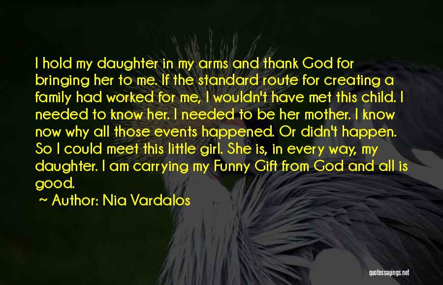 I Am God's Child Quotes By Nia Vardalos