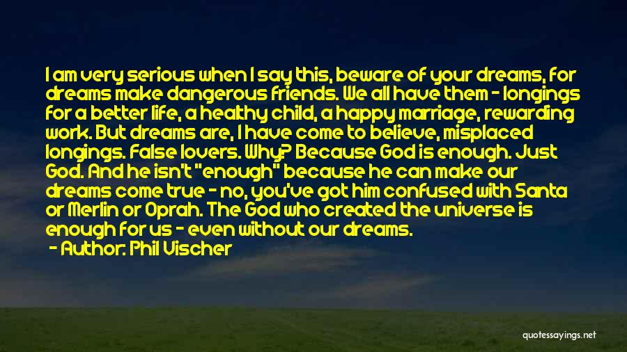 I Am God's Child Quotes By Phil Vischer