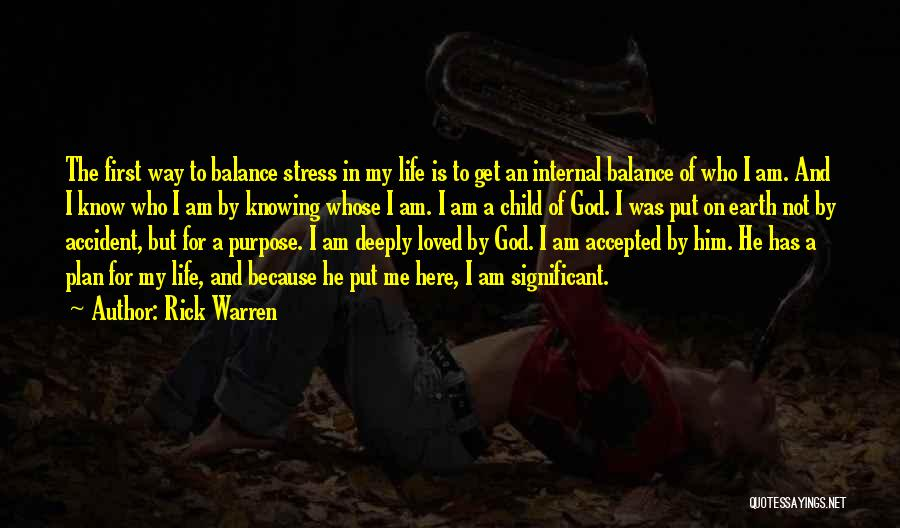 I Am God's Child Quotes By Rick Warren