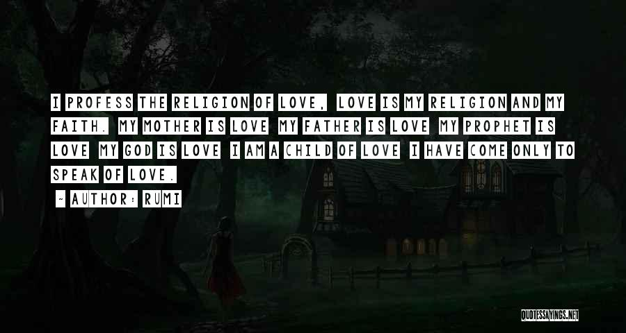 I Am God's Child Quotes By Rumi