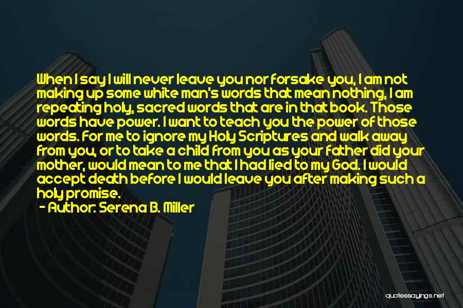 I Am God's Child Quotes By Serena B. Miller