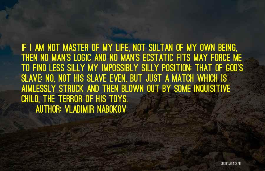 I Am God's Child Quotes By Vladimir Nabokov