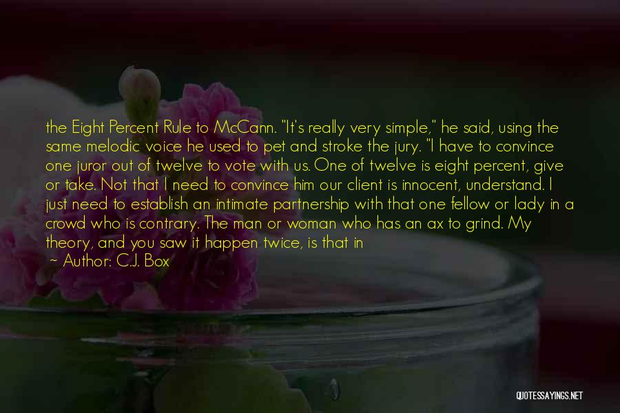 I Am Just Simple Quotes By C.J. Box