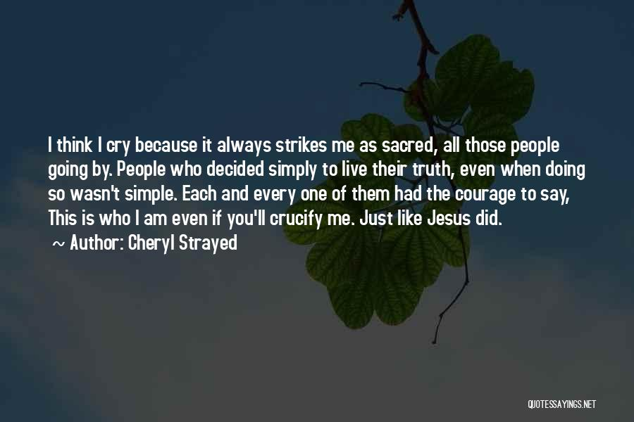 I Am Just Simple Quotes By Cheryl Strayed