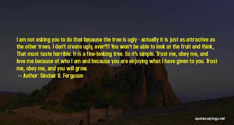 I Am Just Simple Quotes By Sinclair B. Ferguson