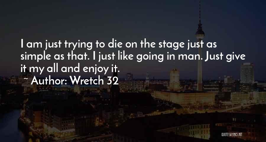I Am Just Simple Quotes By Wretch 32