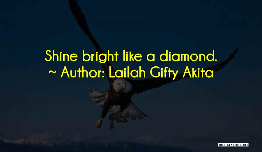 I Am Like A Diamond Quotes By Lailah Gifty Akita