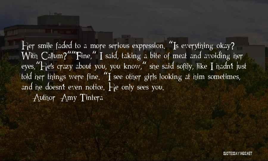 I Am Looking Cute Quotes By Amy Tintera
