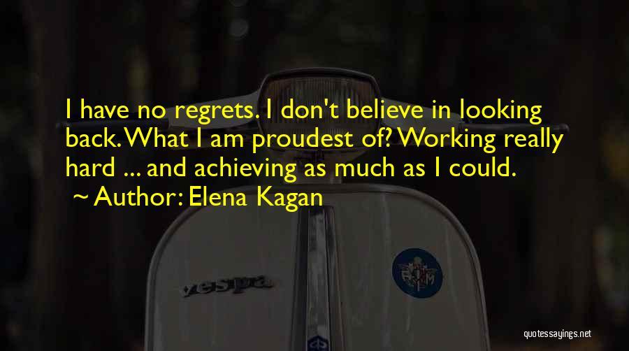 I Am Looking Quotes By Elena Kagan