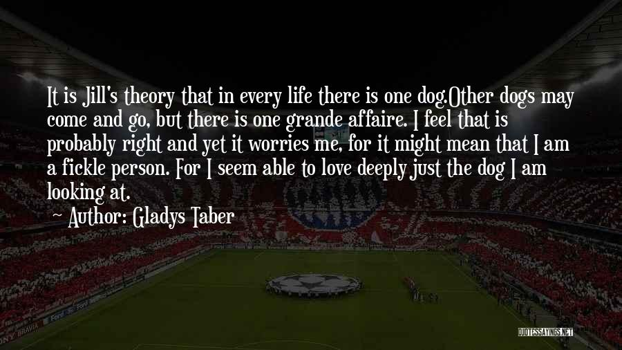 I Am Looking Quotes By Gladys Taber