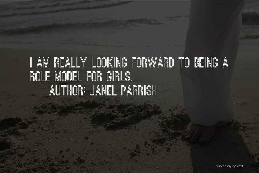 I Am Looking Quotes By Janel Parrish