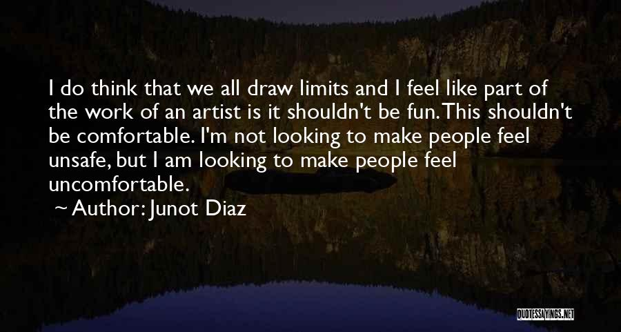 I Am Looking Quotes By Junot Diaz