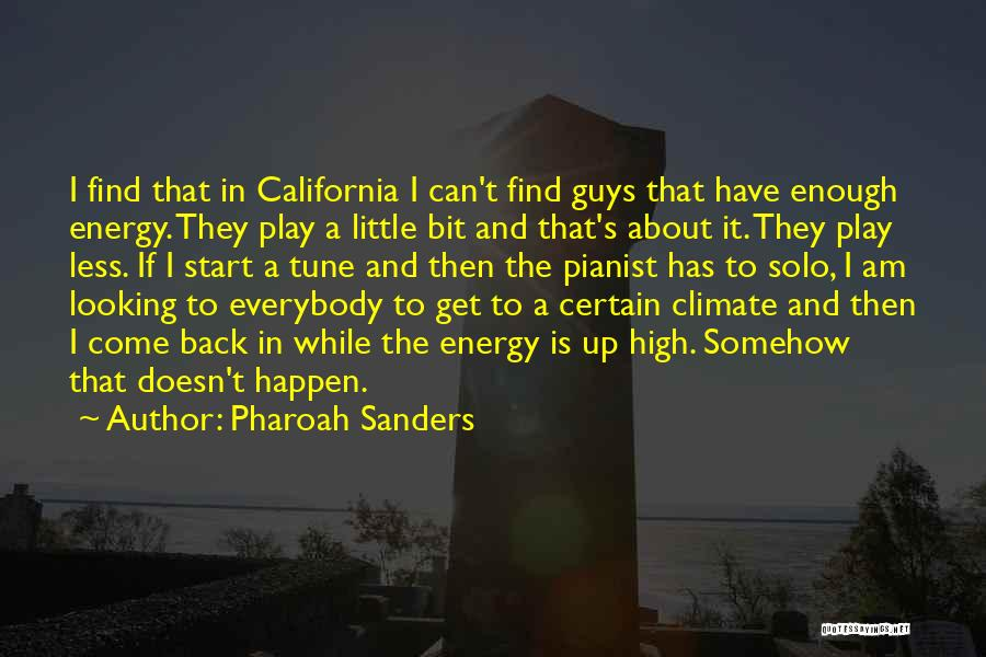 I Am Looking Quotes By Pharoah Sanders