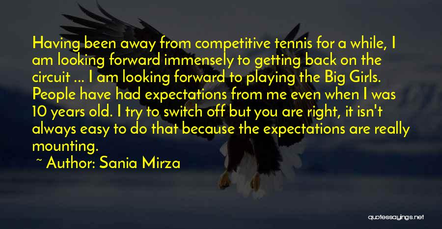 I Am Looking Quotes By Sania Mirza
