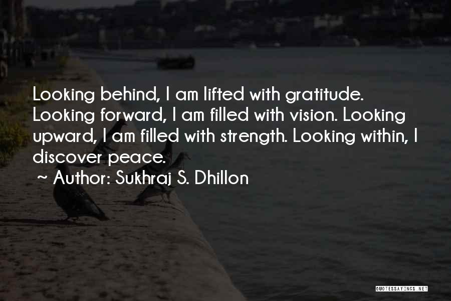 I Am Looking Quotes By Sukhraj S. Dhillon