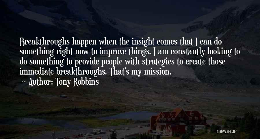 I Am Looking Quotes By Tony Robbins