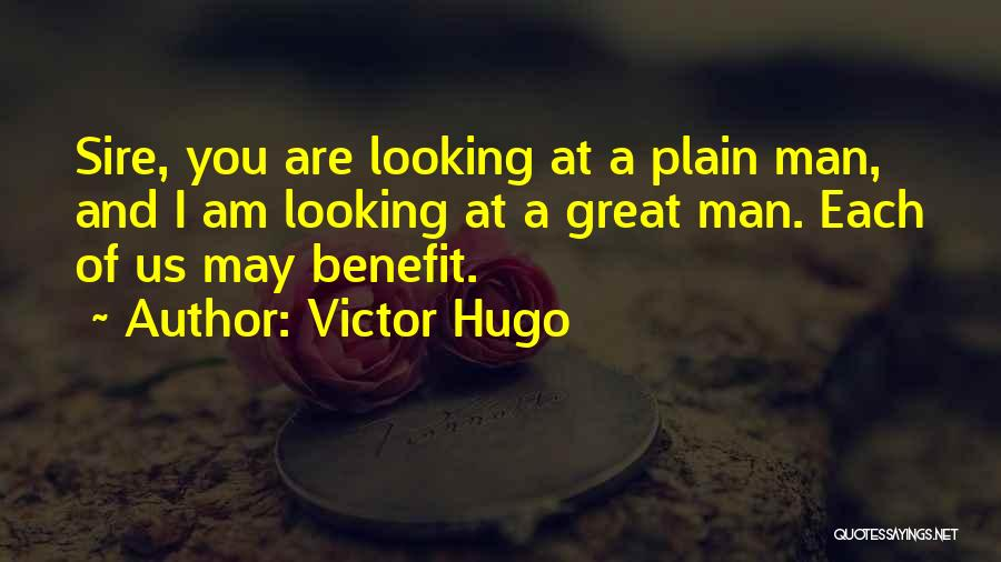 I Am Looking Quotes By Victor Hugo