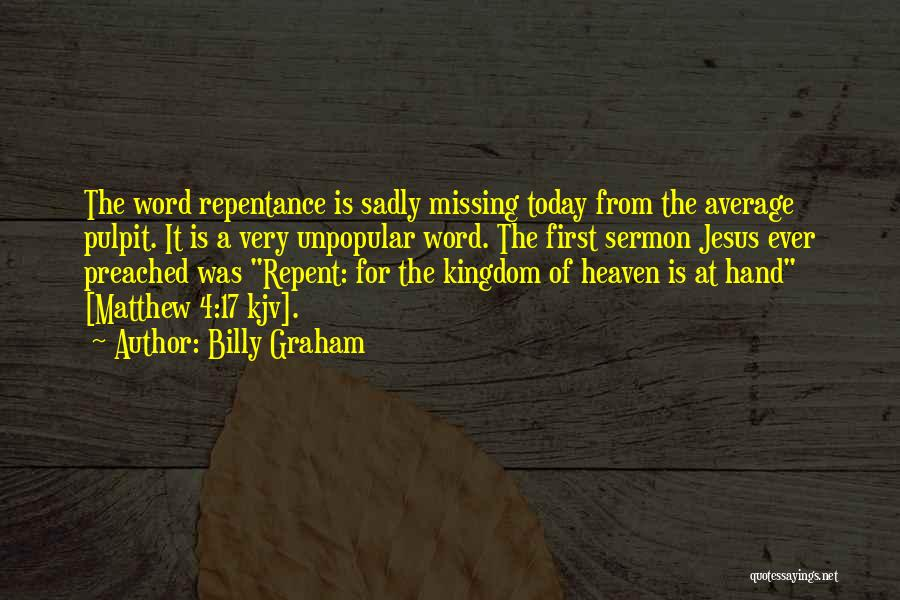 I Am Missing You Today Quotes By Billy Graham