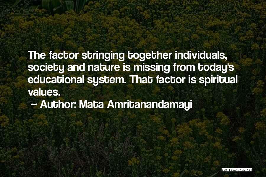 I Am Missing You Today Quotes By Mata Amritanandamayi