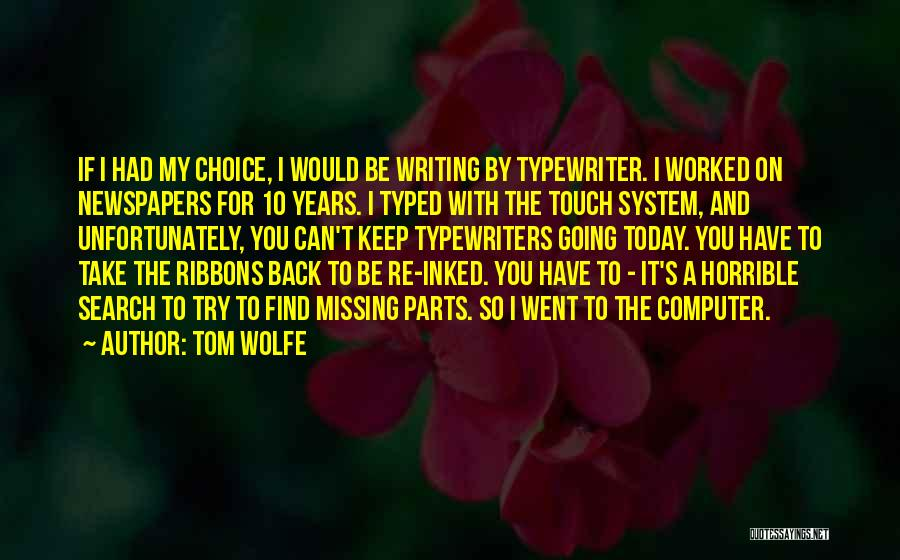 I Am Missing You Today Quotes By Tom Wolfe