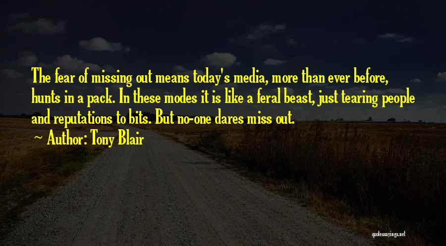 I Am Missing You Today Quotes By Tony Blair