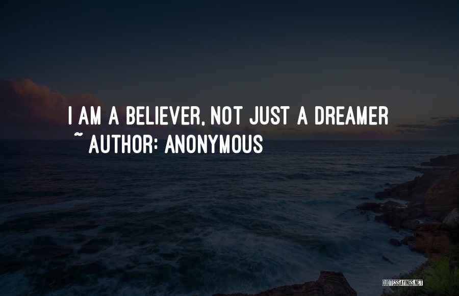 Top 50 I Am Not A Dreamer Quotes Sayings