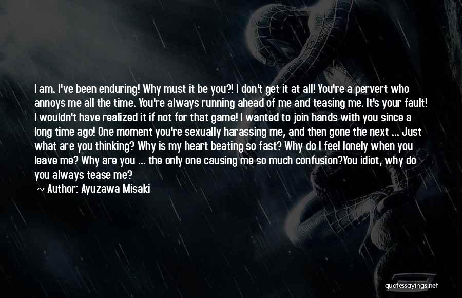 I Am Not A Game Quotes By Ayuzawa Misaki