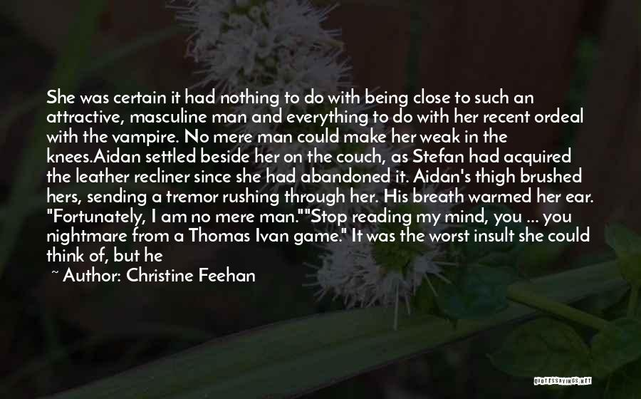 I Am Not A Game Quotes By Christine Feehan