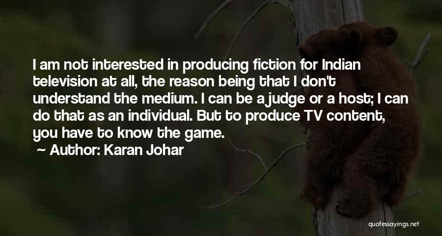 I Am Not A Game Quotes By Karan Johar