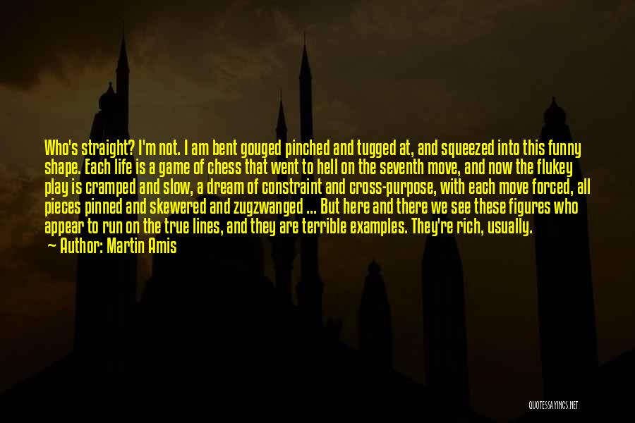 I Am Not A Game Quotes By Martin Amis