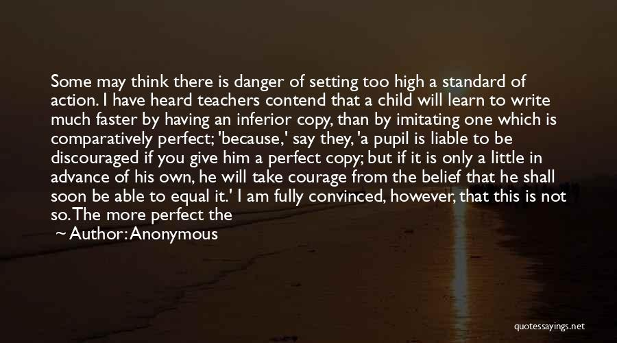 I Am Not A Perfect Man Quotes By Anonymous