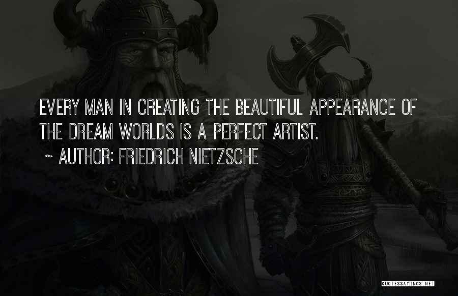 I Am Not A Perfect Man Quotes By Friedrich Nietzsche