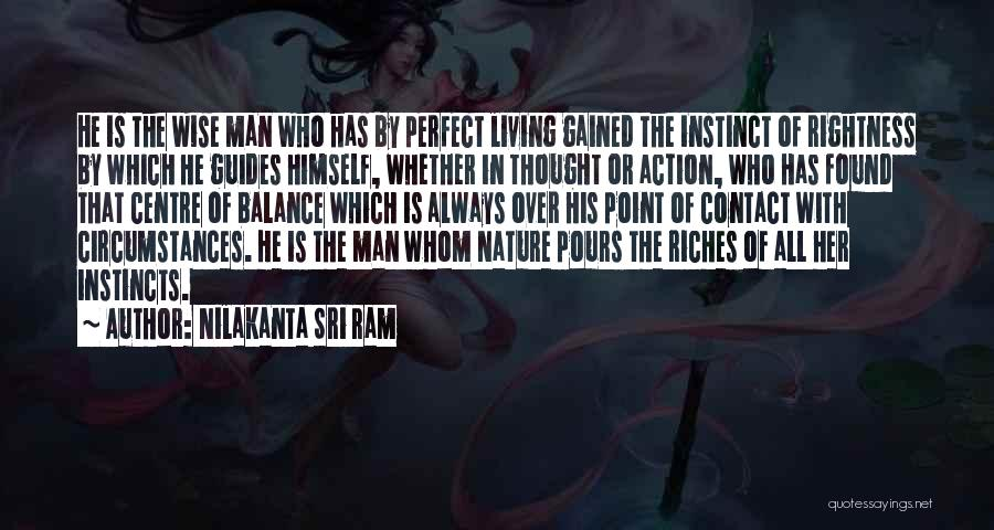 I Am Not A Perfect Man Quotes By Nilakanta Sri Ram