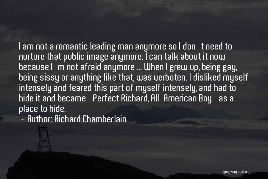 I Am Not A Perfect Man Quotes By Richard Chamberlain