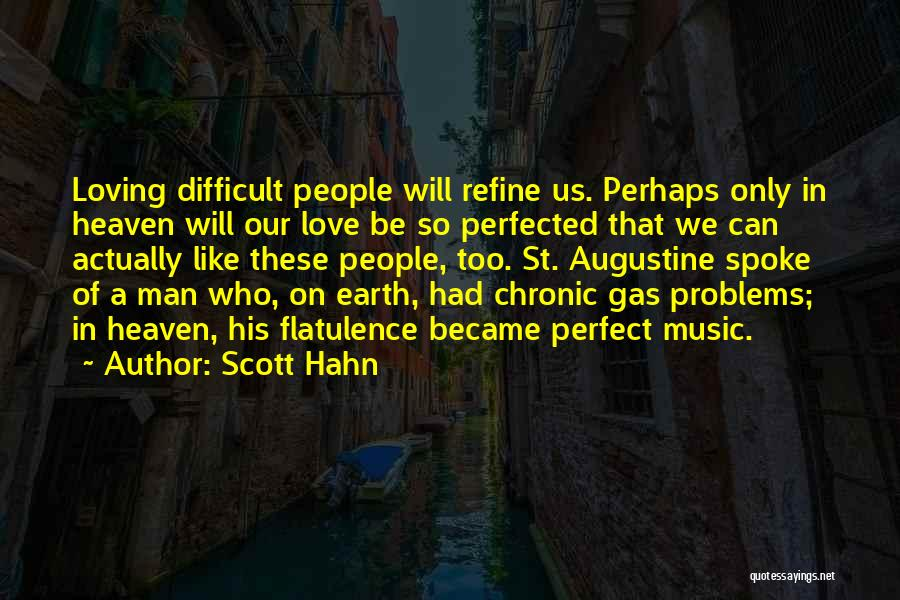 I Am Not A Perfect Man Quotes By Scott Hahn