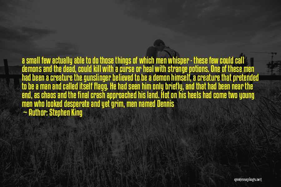 I Am Not Able To Forget Him Quotes By Stephen King