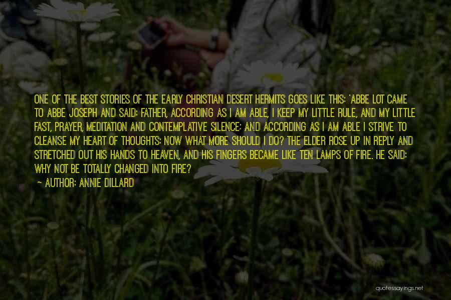 I Am Not Changed Quotes By Annie Dillard