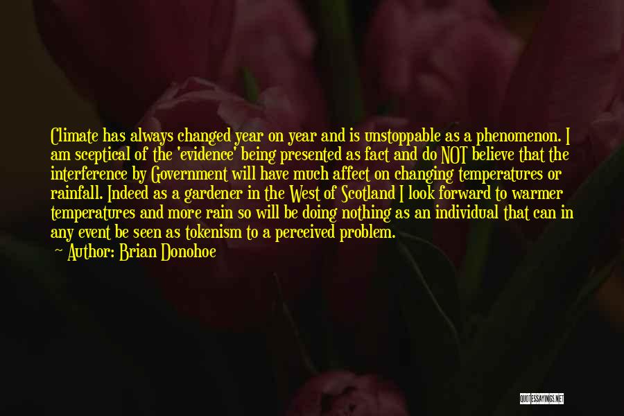I Am Not Changed Quotes By Brian Donohoe